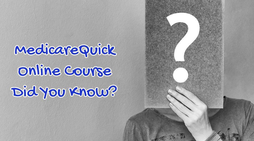 MedicareQuick Course