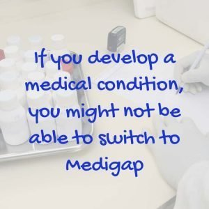 Switch to Medigap