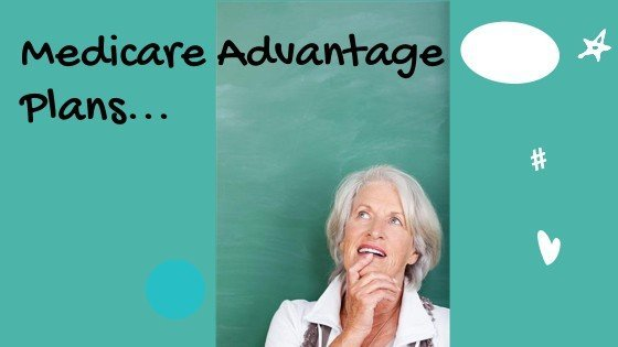 Image of a woman looking up at the words Medicare Advantage Plans