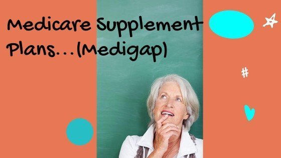 """image of a woman looking up at the words """"Medicare Supplement Plans...Medigap"""""""