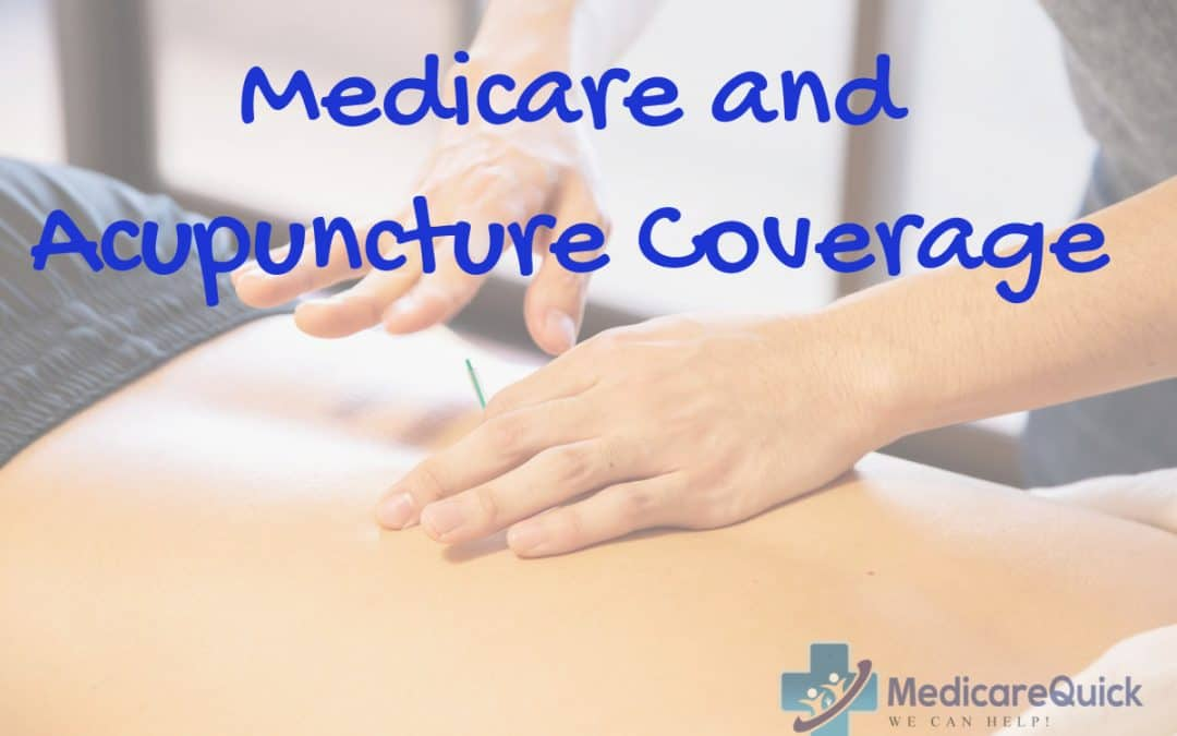 Medicare and Acupuncture Coverage